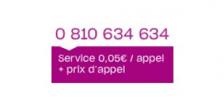 Appelle le 0810634634. Service à 0,05€ + prix d'un appel